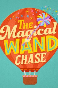 The Magical Wand Chase: A Sesame Street Special